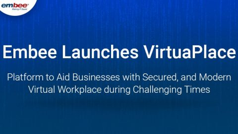 Embee launches VirtuaPlace – Platform to Aid Businesses with Secured, and Modern Virtual Workplace during Challenging Times